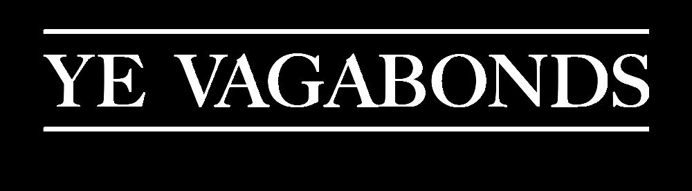 Ye Vagabonds
